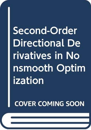 Second-Order Directional Derivatives in Nonsmooth Optimization (9622016642) by Liren Huang