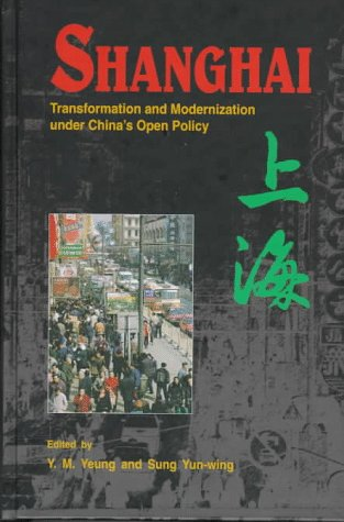 9789622016675: Shanghai: Transformation and Modernization under China's Open Policy