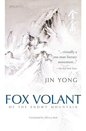Fox Volant of the Snowy Mountain: Jin Yong (translated