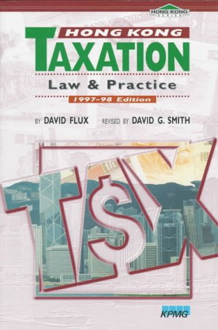 9789622017818: Hong Kong Taxation: Law and Practice 1997-98
