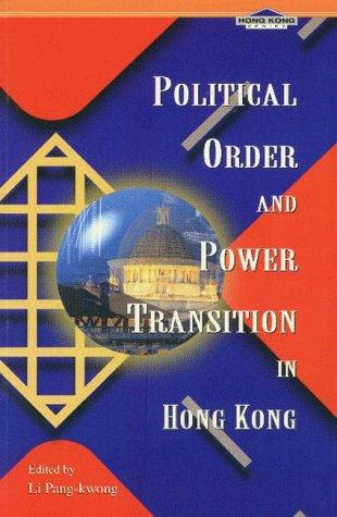 Political Order and Power Transition in Hong Kong: Li, Pang-Kwong