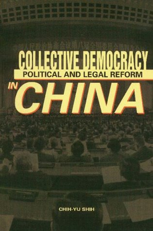 9789622018273: Collective Democracy: Political and Legal Reform in China