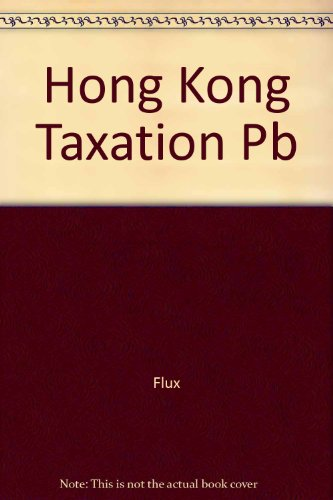 9789622019430: Hong Kong Taxation 2000-01: Law and Practice