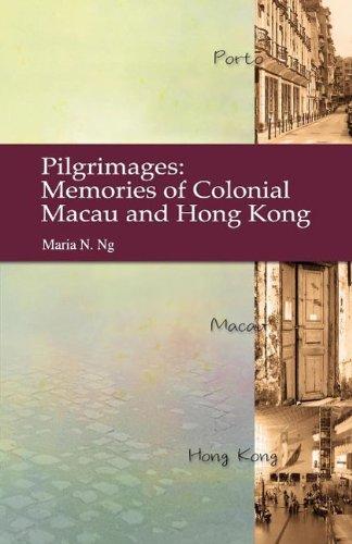 9789622090811: Pilgrimages: Memories of Colonial Macau and Hong Kong