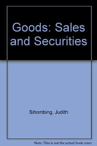 Goods: Sales and Securities: Judith Sihombing