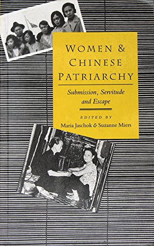 9789622093614: Women and Chinese Patriarchy: Submission, Servitude and Escape