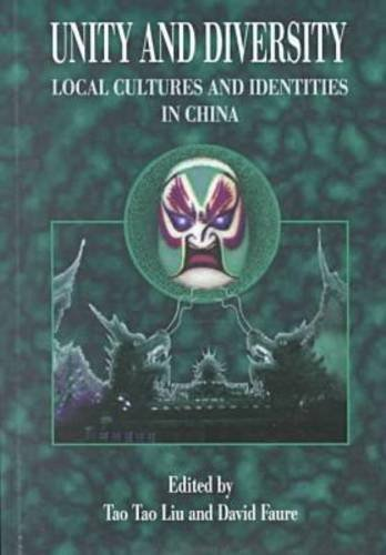9789622094024: Unity and Diversity: Local Cultures and Identities in China