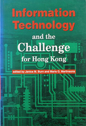 Information Technology and the Challenge for Hong: Burns, Janice