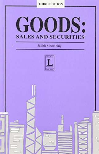 9789622094321: Goods: Sales and Securities (3rd Edition) (Hong Kong University Press Law Series)