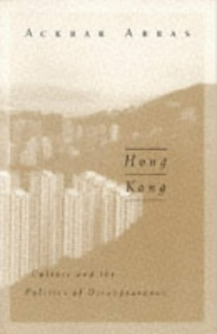 9789622094338: Hong Kong: Culture and the Politics of Disappearance