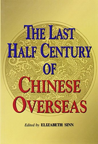 9789622094468: The Last Half Century of Chinese Overseas