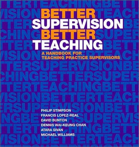 Better Supervision, Better Tea: A Handbook for: Philip Stimpson
