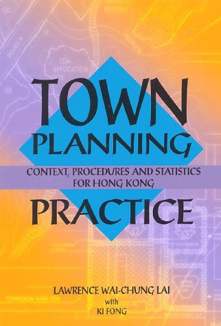 9789622095168: Town Planning Practice: Context, Procedures and Statistics for Hong Kong