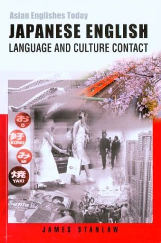9789622095717: Japanese English: Language and Culture Contact (Asian Englishes Today)