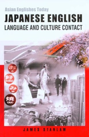 9789622095724: Japanese English: Language and Culture Contact (Asian Englishes Today)