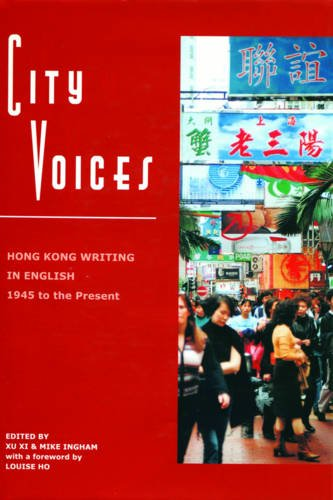 9789622096042: City Voices: Hong Kong Writing in English 1945 to the Present