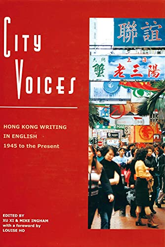 9789622096059: City Voices: Hong Kong Writing in English 1945 to the Present