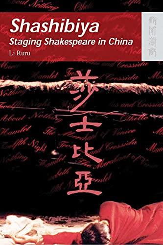 9789622096295: Shashibiya: Staging Shakespeare in China