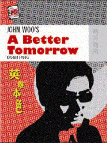 9789622096523: John Woo's A Better Tomorrow (New Hong Kong Cinema Series)