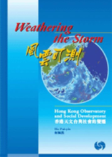 Weathering The Storm: Hong Kong Observatory & Social Development: Ho Piu-yin