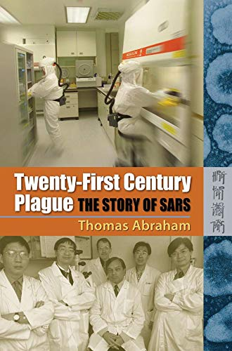 9789622097025: Twenty First Century Plague: The Story of SARS