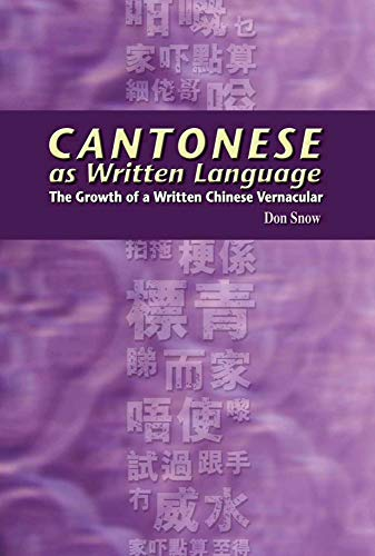 9789622097094: Cantonese as Written Language: The Growth of a Written Chinese Vernacular