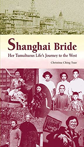 9789622097148: Shanghai Bride: Her Tumultuous Life's Journey to the West