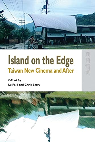 9789622097155: Island on the Edge: Taiwan New Cinema and After