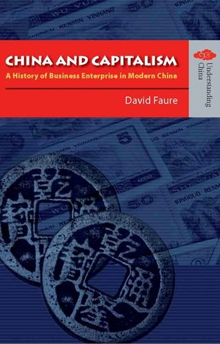 9789622097834: China and Capitalism: A History of Business Enterprise in Modern China (Understanding China: New Viewpoints on History and Culture)