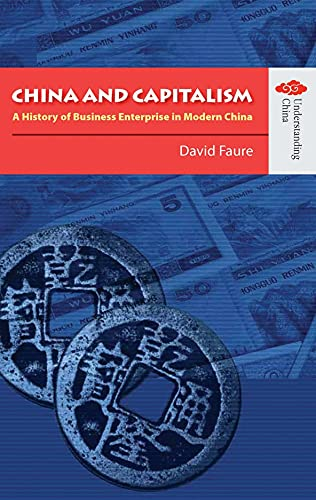 9789622097841: China and Capitalism: A History of Business Enterprise in Modern China (Understanding China: New Viewpoints on History and Culture)
