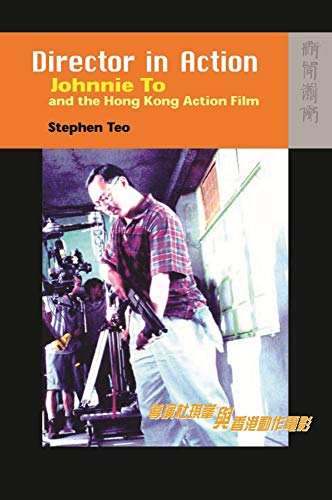 9789622098398: Director in Action - Johnnie To and the Hong Kong Action Film