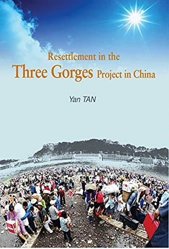 Resettlement in the Three Gorges Project (Hardback): Yan Tan