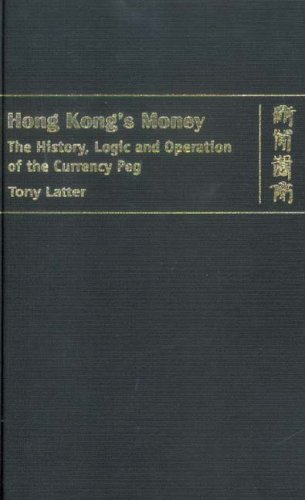 9789622098763: Hong Kong's Money: The History, Logic, and Operation of the Currency Peg