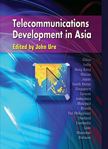 Telecommunications Development in Asia (Hardback): John Ure