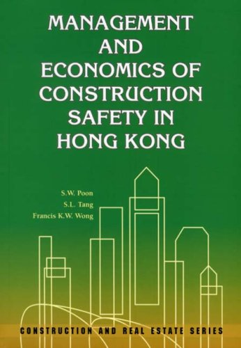 9789622099067: Management and Economics of Construction Safety in Hong Kong