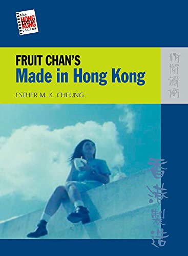 9789622099777: Fruit Chan's Made in Hong Kong (The New Hong Kong Cinema)