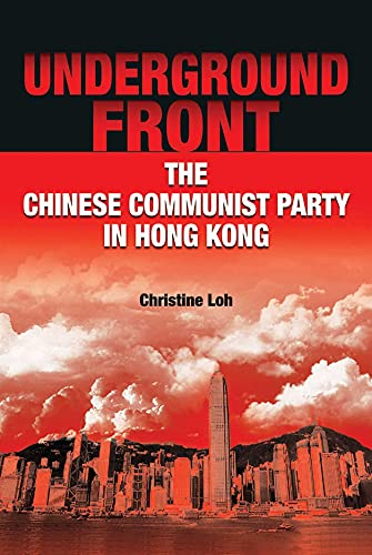 9789622099968: Underground Front: The Chinese Communist Party in Hong Kong