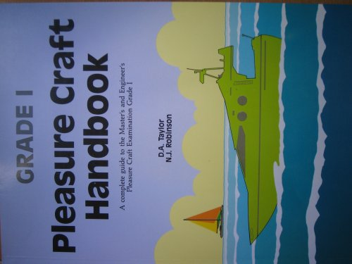 9789622110472: Pleasure Craft Handbook (A Complete Guide to the Master's and Engineer's Pleasure Craft Examination., Grade I)