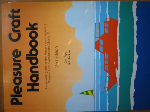 9789622110571: Pleasure Craft Handbook (A Complete Guide to the Master's and Engineer's Pleasure Craft Examination., Grade II)