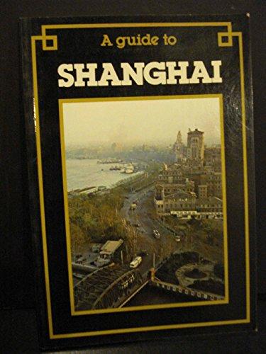 9789622170032: A Guide to Shanghai