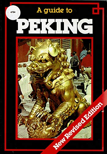 A Guide to Peking (9789622170049) by Shann Davies; Simon Holledge