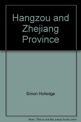 Hangzou and Zhejiang Province (9789622170230) by Simon Holledge