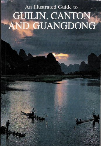 An Illustrated Guide to Guilin, Canton and: Paddy Booz, Chang