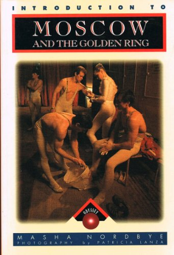Introduction to Moscow and the Golden Ring: Nordbye, Masha