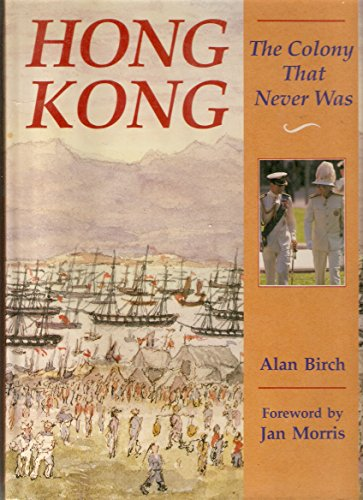 9789622170933: Hong Kong: The Colony That Never Was (Odyssey Guides)