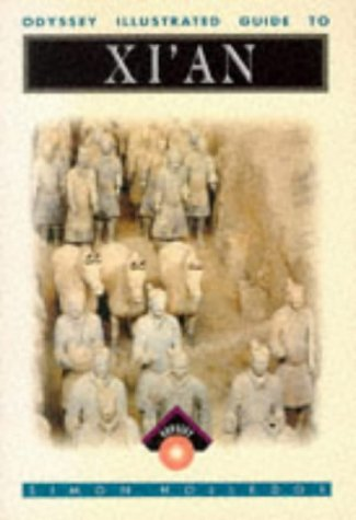 Xi'an (Odyssey Guides) (9789622171992) by Simon Holledge