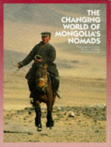 9789622173507: Changing World of Mongolia's Nomads (Odyssey Illustrated Guides)