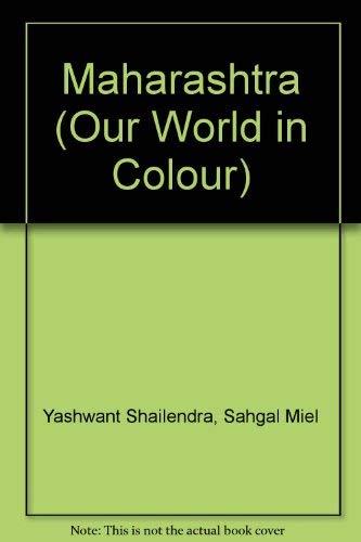 9789622174641: Maharashtra (Our World in Colour)