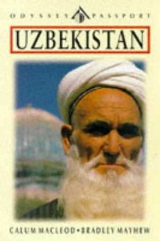 9789622175099: Odyssey / Passport Guide to Uzbekistan: The Golden Road to Samarkand