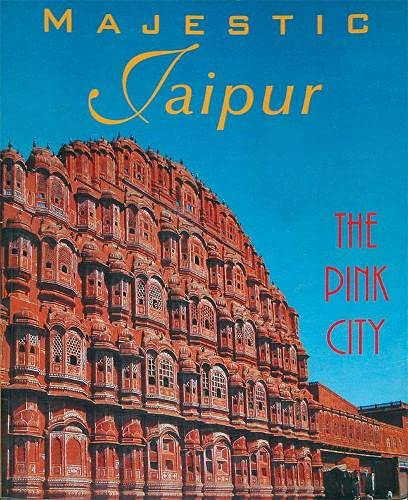 9789622175525: Majestic Jaipur: The Pink City